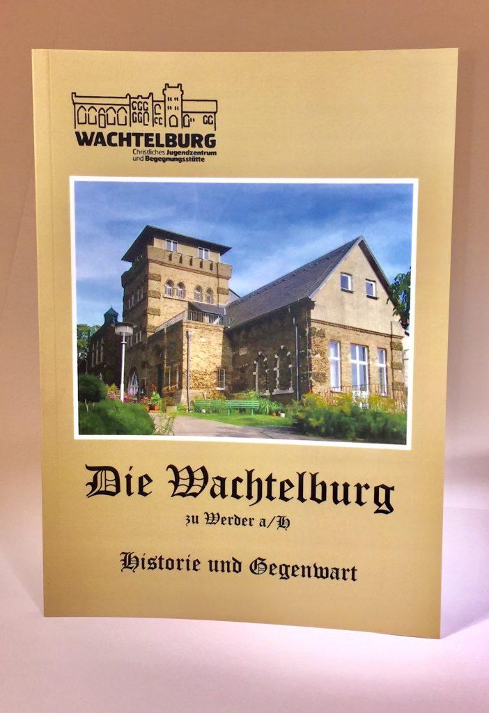 Die Wachtelburg – Historie und Gegenwart